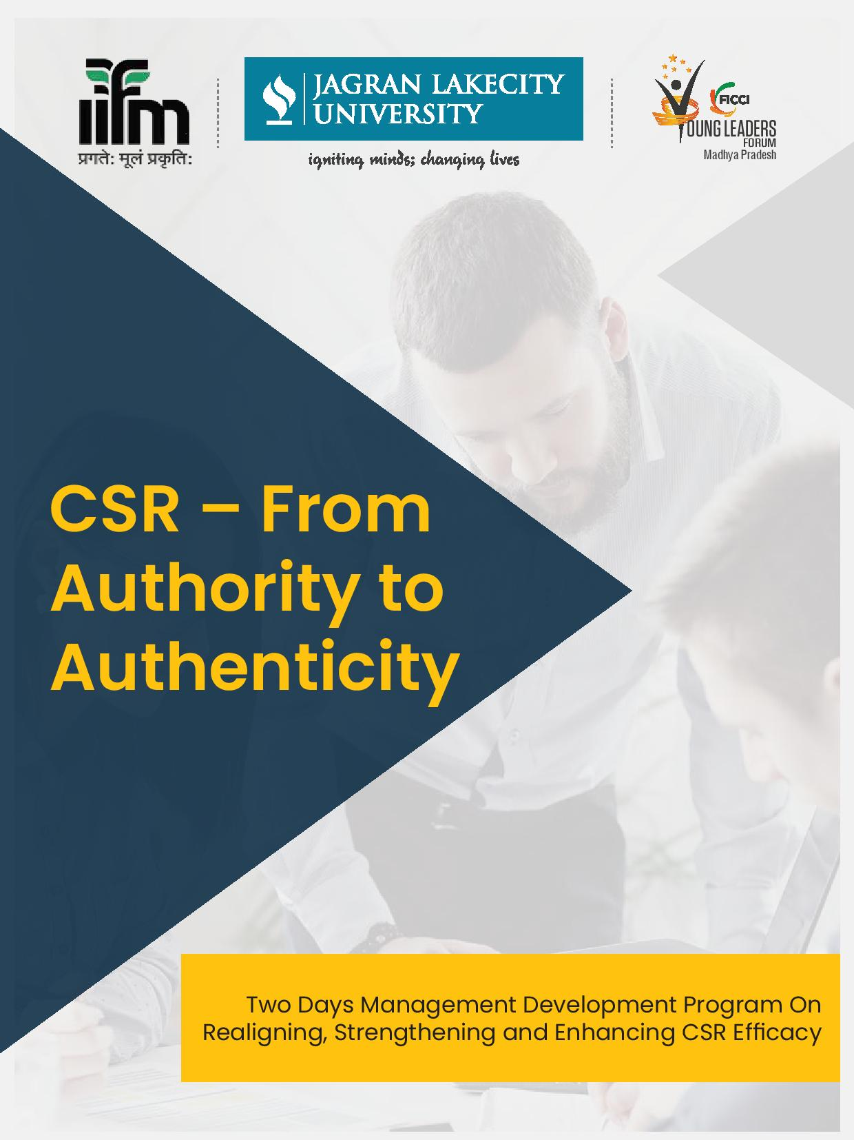 "Two Days Management Development Program On ""CSR – From Authority to Authenticity : Realigning, Strengthening and Enhancing CSR Efficacy"