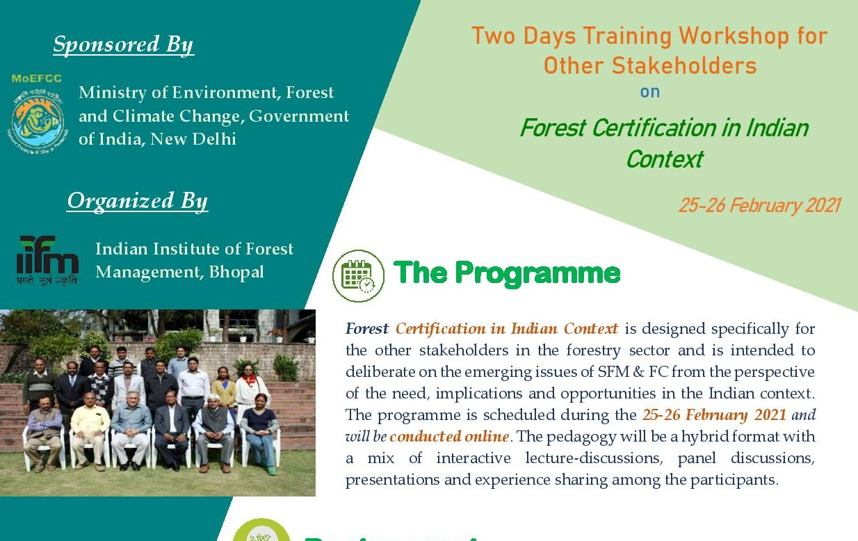 Online Workshop on Forest Certification in the Indian Context (Under training of other stakeholders) Sponsored by MoEF & CC, Government of India 25-26 February 2021